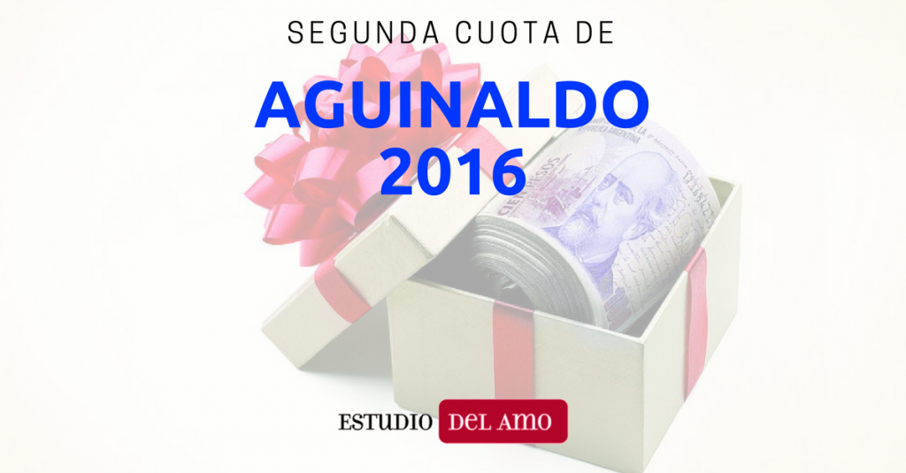 Segunda Cuota del Aguinaldo 2016 y Ganancias